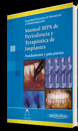 Manual SEPA de Periodoncia y Terapéutica de Implantes
