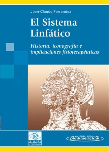 El Sistema Linfático: Historia, iconografía e implicaciones fisi