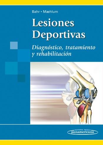 Lesiones Deportivas: Diagnóstico, tratamiento y rehabilitación