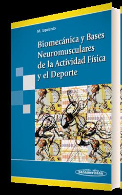 Biomecánica y Bases Neuromusculares de la Actividad Física y el Deporte