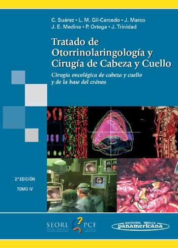 Tratado de Otorrinolaringología y Cirugía de Cabeza y Cuello: To