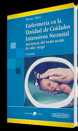 Enfermería en la Unidad de Cuidados Intensivos Neonatal