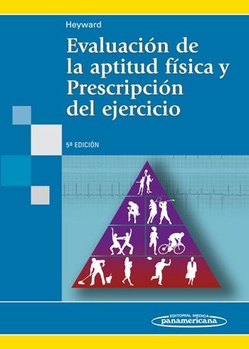Evaluación de la aptitud física y Prescripción del ejercicio