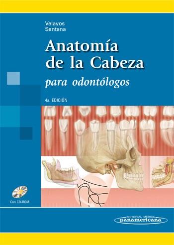 Anatomía de la Cabeza: Para odontólogos