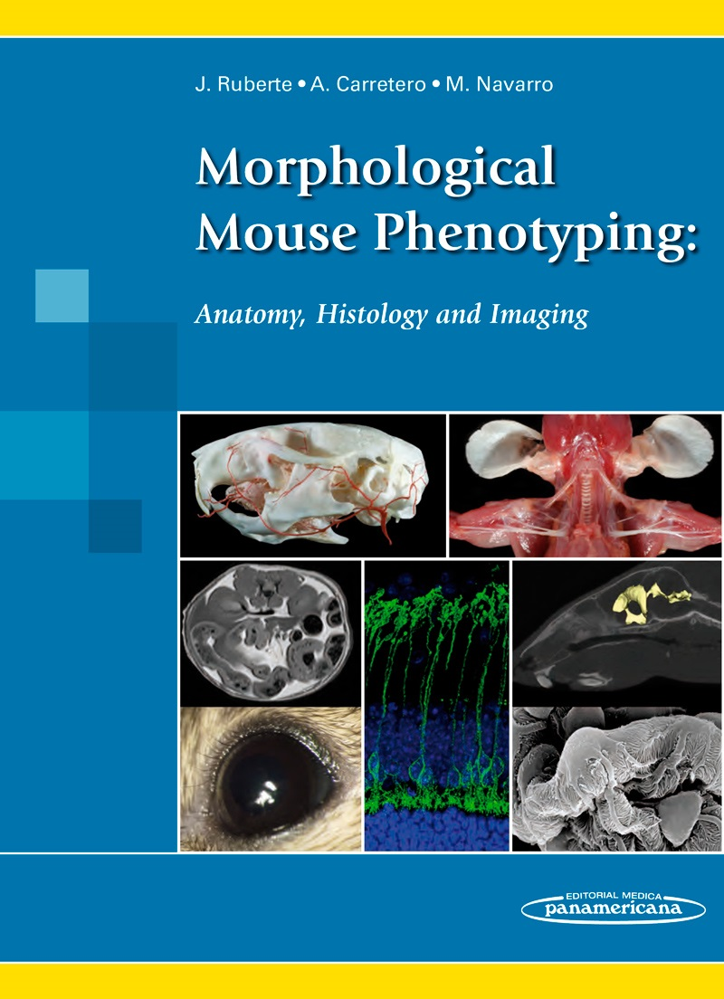 Morphological Mouse Phenotyping:: Anatomy, Histology and Imaging