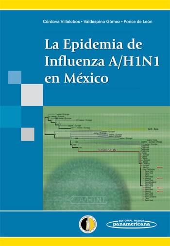 La Epidemia de Influenza A/H1N1 en México
