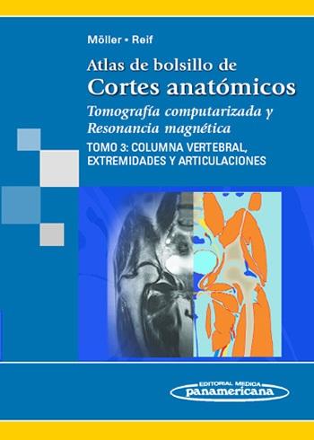 Atlas de bolsillo de Cortes Anatómicos: Tomografía computarizada