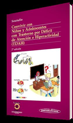 Convivir con Niños y Adolescentes con Trastorno por Déficit de Atención e Hiperactividad (TDAH)