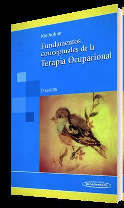 Fundamentos conceptuales de la Terapia Ocupacional