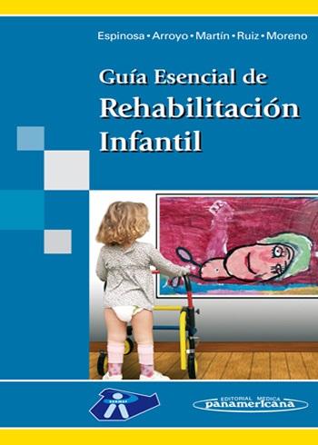 Gu 237 A Esencial De Rehabilitaci 243 N Infantil