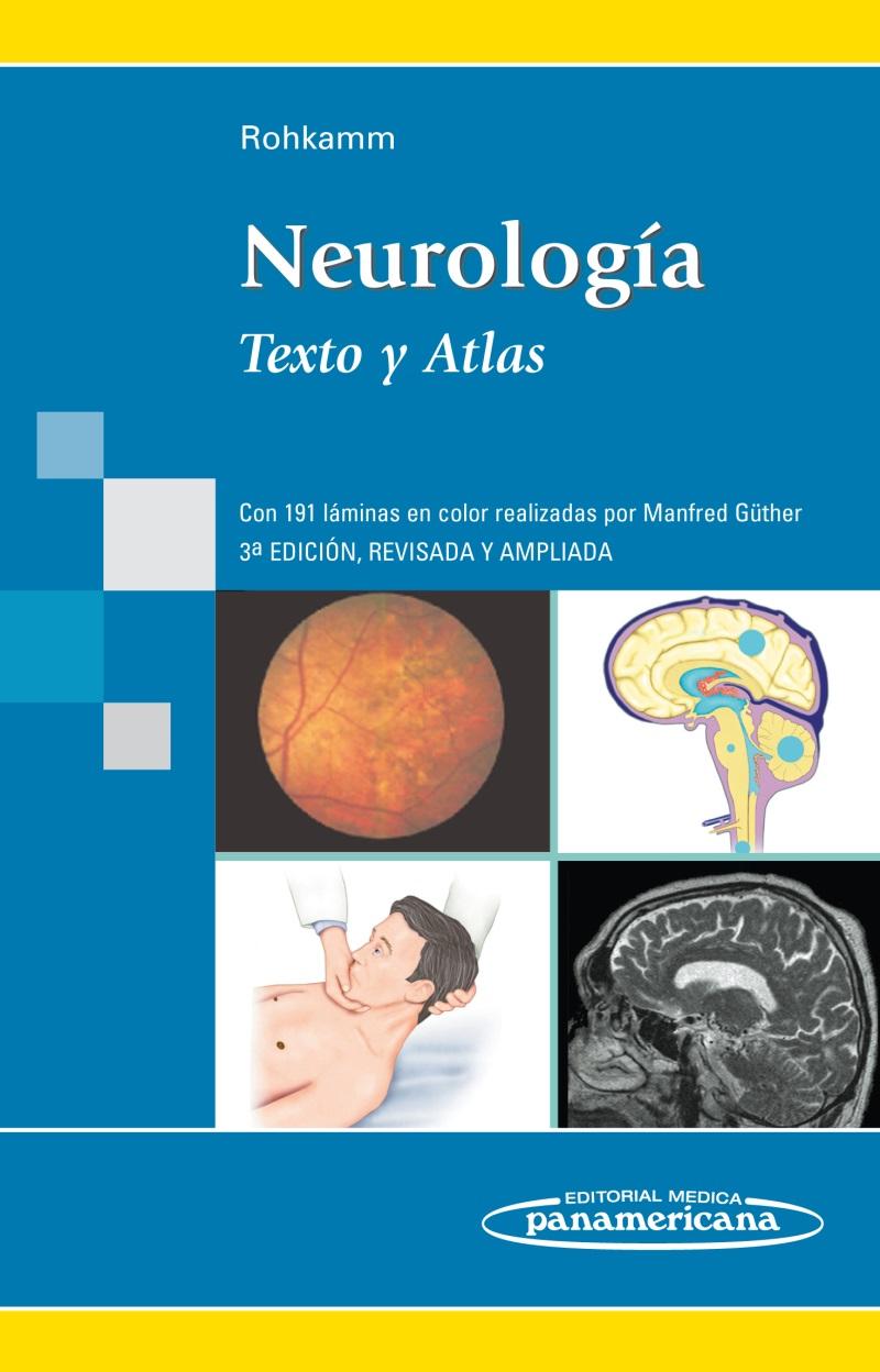 Neurología: Texto y Atlas