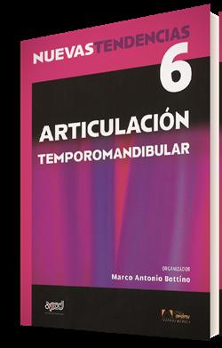 Nuevas Tendencias. Volumen 6. Articulación Temporomandibular