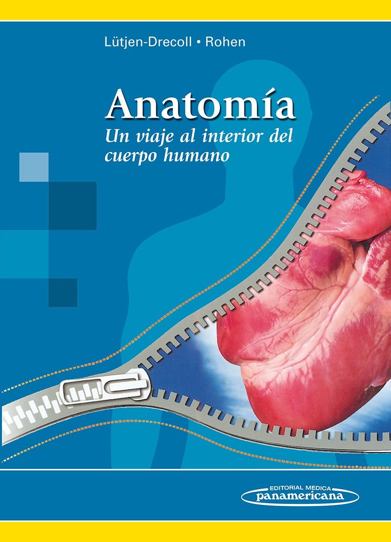Anatomía: Un viaje al interior del cuerpo humano