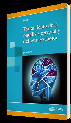 Tratamiento de la parálisis cerebral y del retraso motor