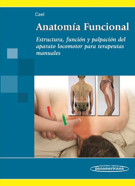 Anatomía Funcional: Estructura, función y palpación para terapeu