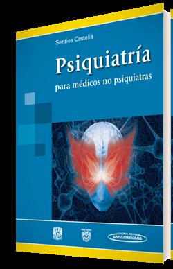 Psiquiatría para médicos no psiquiatras