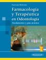 Farmacología y Terapéutica en Odontología