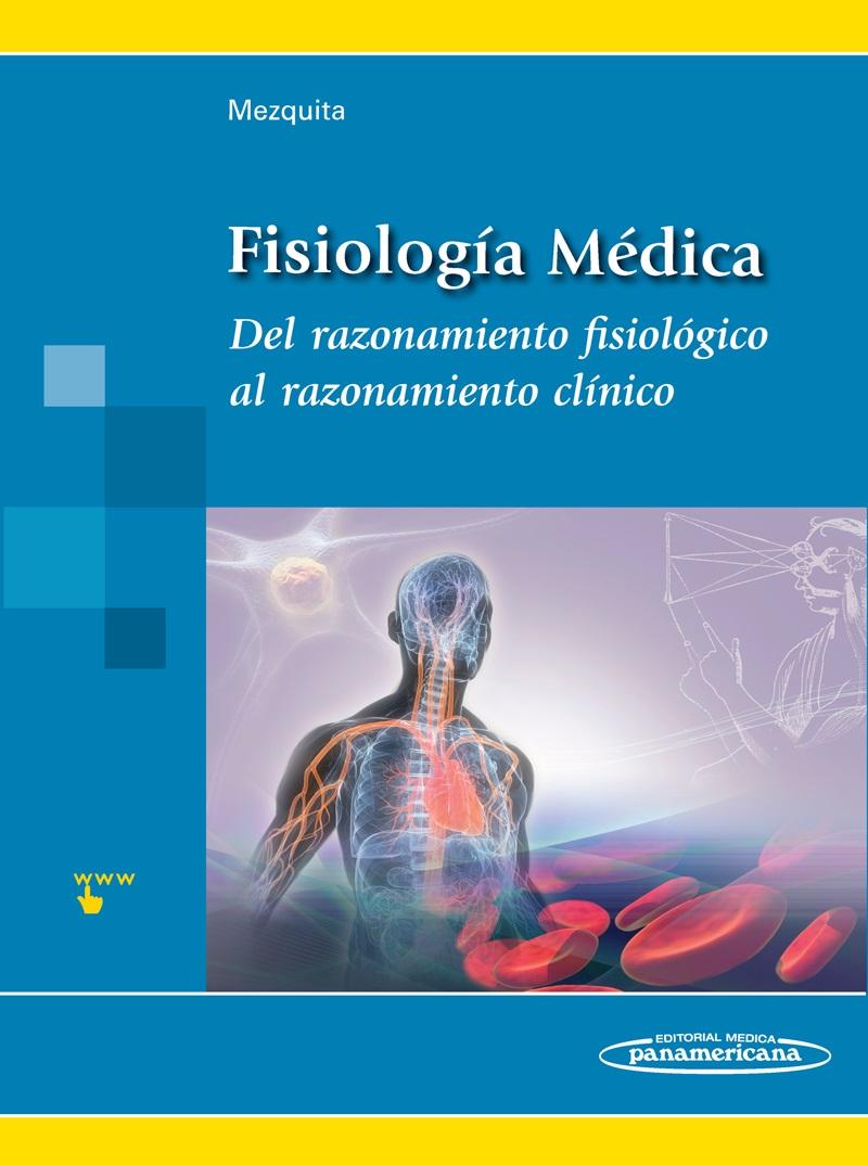 Fisiología Médica: Del razonamiento fisiológico al razonamiento