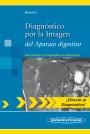 Diagnóstico por la Imagen del Aparato digestivo
