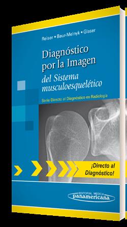 Diagnóstico por la Imagen del Sistema musculoesquelético