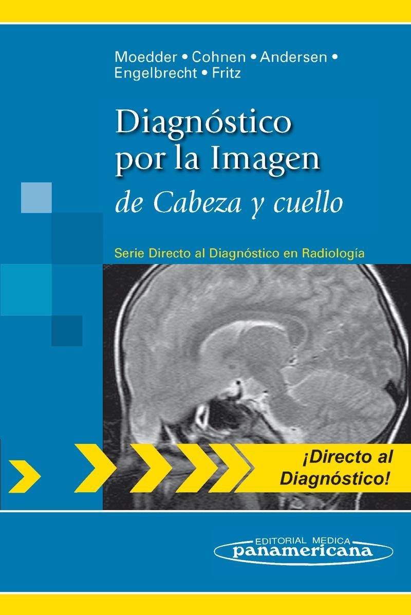 Diagnóstico por la Imagen de Cabeza y cuello: (Serie Directo al