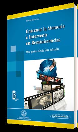 Entrenar la Memoria e Intervenir en Reminiscencias
