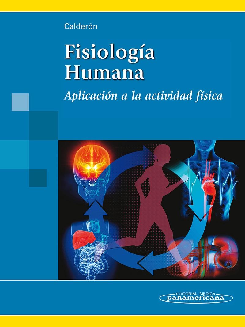Fisiología Humana: Aplicación a la actividad física