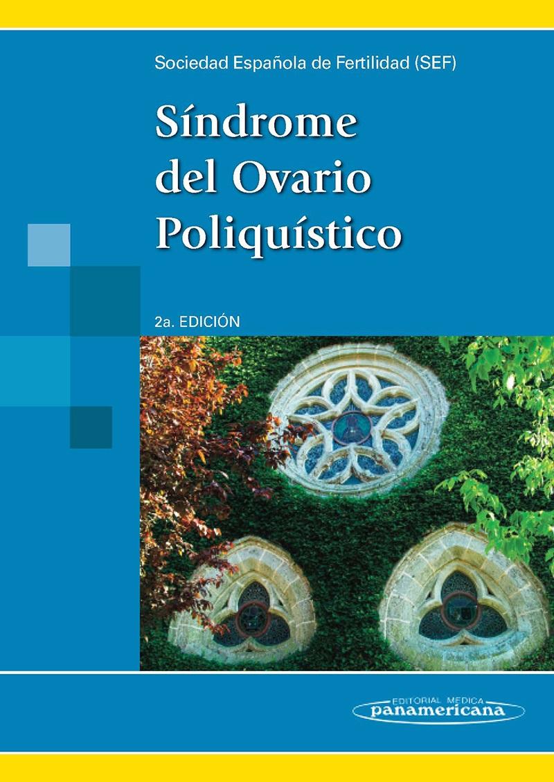 Síndrome del Ovario Poliquístico: 2ª edición