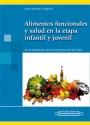 Alimentos Funcionales y Salud en la Etapa Infantil y Juvenil