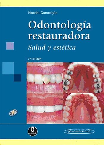 Odontología Restauradora: Salud Y Estética EBook @tataya.com.mx