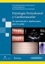 Patología Periodontal y Cardiovascular