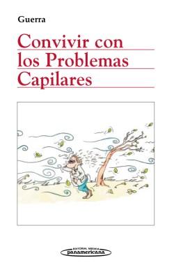 Convivir con los problemas capilares