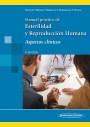 Manual práctico de Esterilidad y Reproducción Humana