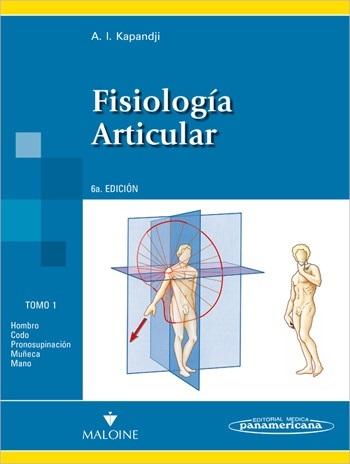 Colección Kapandji. Fisiología Articular. Nueva presentación: 3