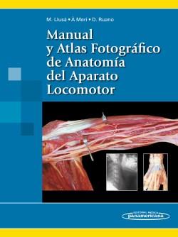 Manual y Atlas Fotográfico de Anatomía del Aparato Locomotor