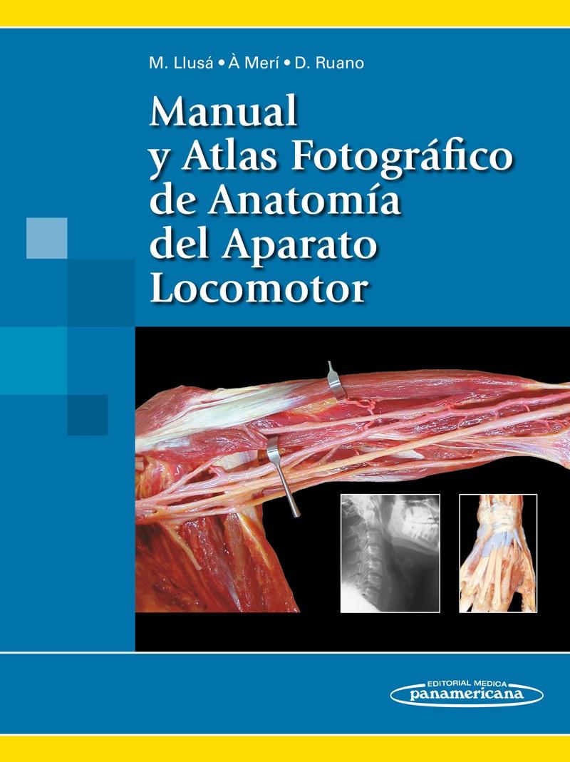 Manual y Atlas Fotográfico de Anatomía del Aparato Locomotor eBo