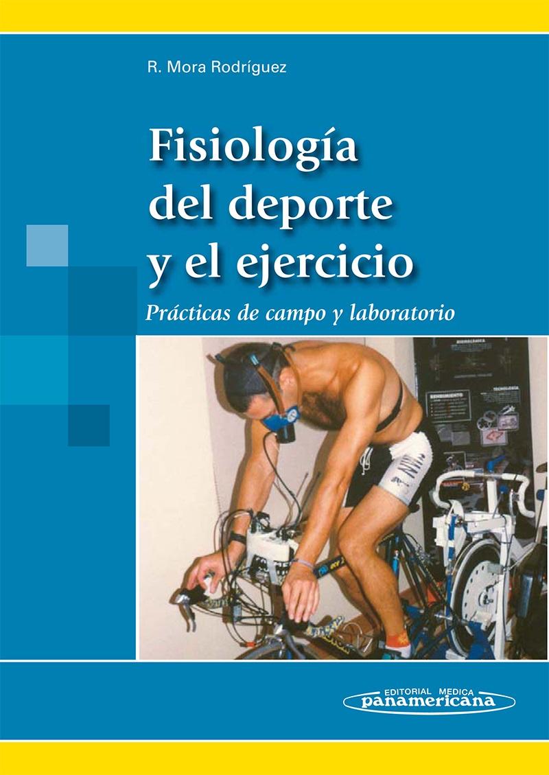 Fisiología del deporte y el ejercicio: Prácticas de campo y labo