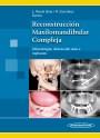 Reconstrucción Maxilomandibular Compleja