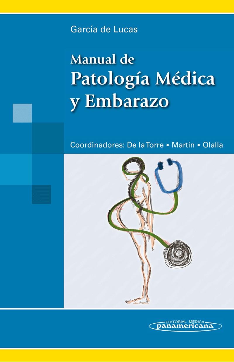 Manual de Patología Médica y Embarazo