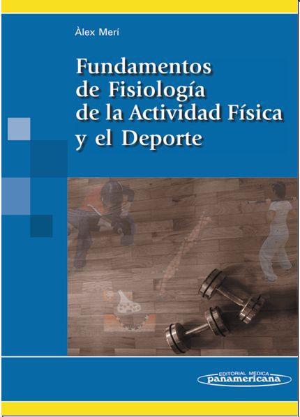 Fundamentos de Fisiología de la Actividad Física y el Deporte