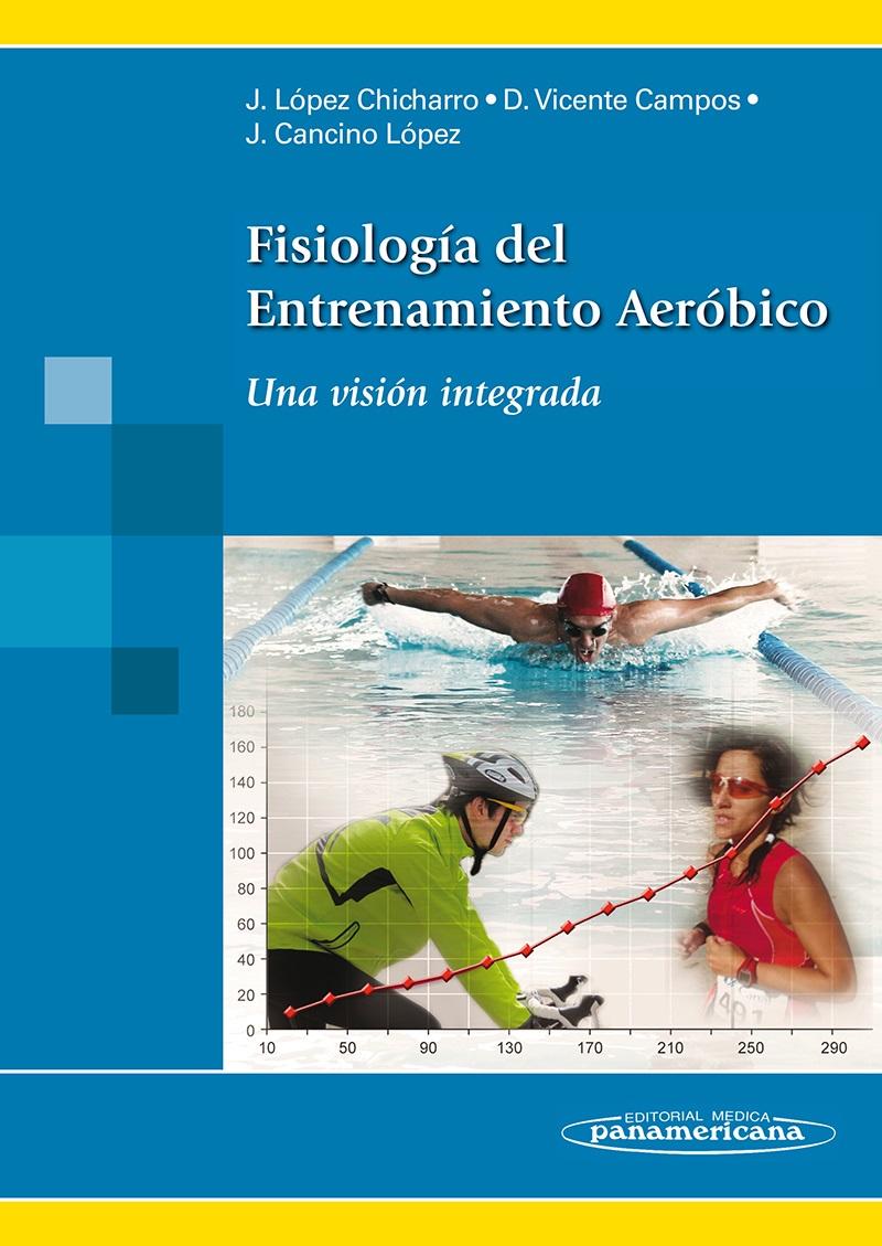 Fisiología del Entrenamiento Aeróbico: Una visión integrada