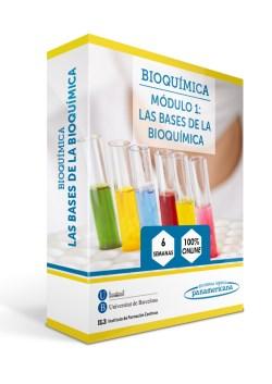 Módulo 1 del Curso de Bioquímica: Las Bases de la Bioquímica