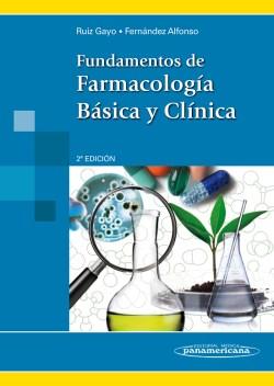 Fundamentos de Farmacología Básica y Clínica