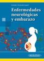 Enfermedades neurológicas y embarazo