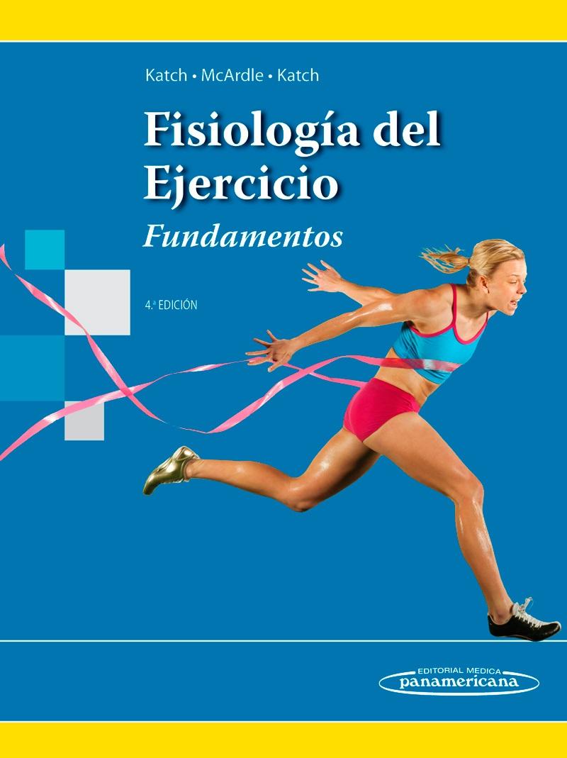 Fisiología del Ejercicio: Fundamentos
