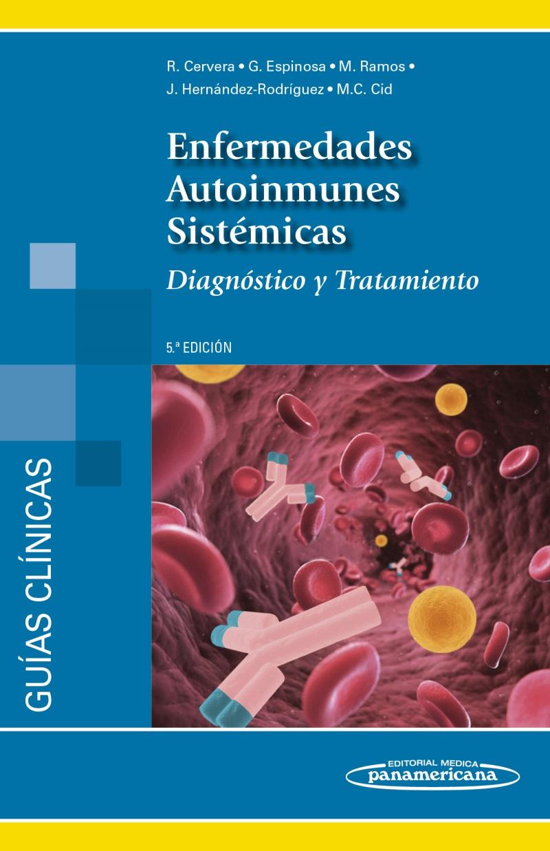 Enfermedades Autoinmunes Sistémicas: Diagnóstico y tratamiento