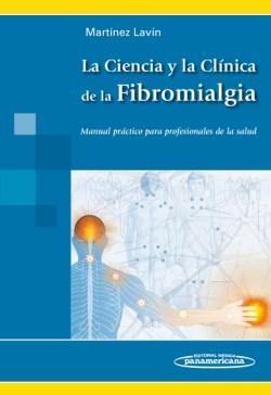 La Ciencia y la Clínica de la Fibromialgia