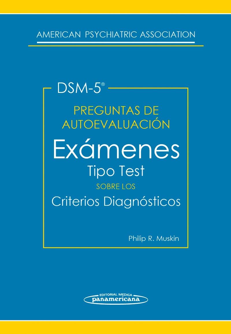 Preguntas de Autoevaluación del DSM-5: Exámenes tipo test sobre