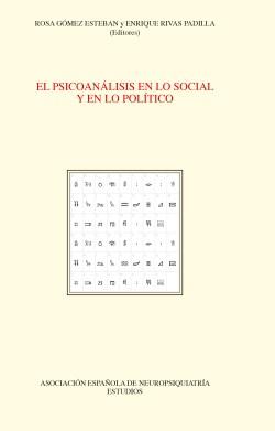 El Psicoanálisis en lo Social y en lo Político