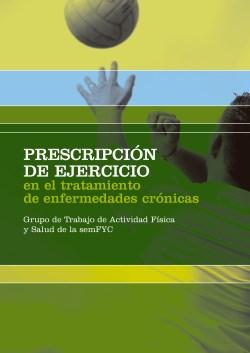 Prescripción de Ejercicio en el Tratamiento de Enfermedades Crónicas